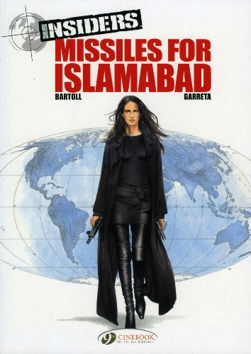 Missiles for Islamabad: Insiders Vol. 2 (Insiders (Cinebook))