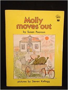 Molly Moves Out: Susan Pearson, Steven Kellogg: 9780590702409: Amazon