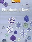 img - for Fiocchetto di neve book / textbook / text book
