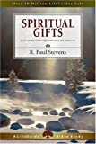 Spiritual Gifts (Lifeguide Bible Studies) (0830830626) by Stevens, R. Paul