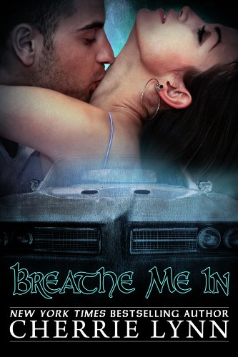 Breathe Me In by Cherrie Lynn