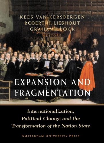 Expansion and Fragmentation: Internationalization, Political Change and the Transformation of the Nation-State