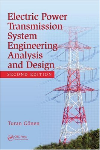Electrical Power Transmission System Engineering:...
