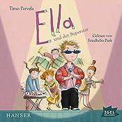 Ella und der Superstar | Timo Parvela