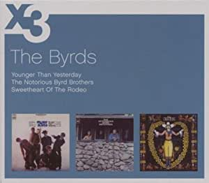 The Byrds Younger Than Yesterday The Notorious Byrd