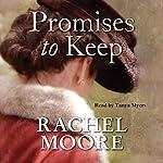 Promises to Keep | Rachel Moore