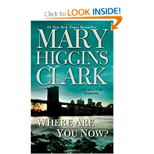 Where Are You Now?: A Novel Mary Higgins Clark