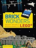 Brick Wonders: Ancient, natural & modern marvels in LEGO®