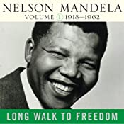 Long Walk to Freedom, Vol. 1: 1918-1962 | [Nelson Mandela]