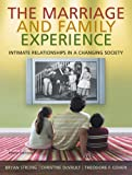 Cengage Advantage Books: The Marriage & Family Experience: Intimate Relationships in a Changing Society (Thomson Advantage Books) deals and discounts