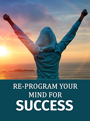Re-program your mind for success
