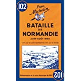 Michelin Historical Map 102: : Battle of Normandy (Michelin Historical Maps)by Michelin Travel...