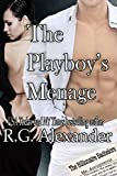 The Playboy's Ménage (The Billionaire Bachelors Series Book 3)