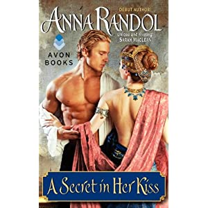 A Secret in Her Kiss by Anna Randol