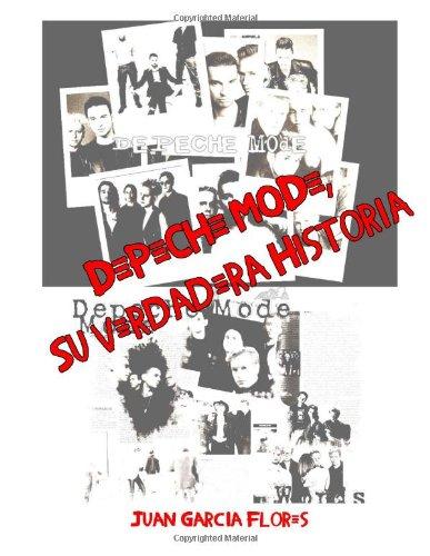 Depeche Mode, Su Verdadera Historia