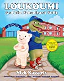 img - for Loukoumi And The Schoolyard Bully (Book & Audio Download Narrated by Nia Vardalos & Morgan Freeman) book / textbook / text book