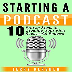 Starting a Podcast Audiobook