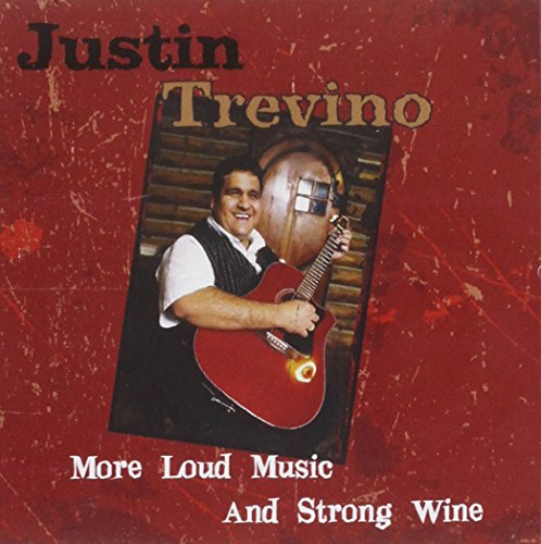 More Loud Music & Stong Wine (Wine Justin compare prices)