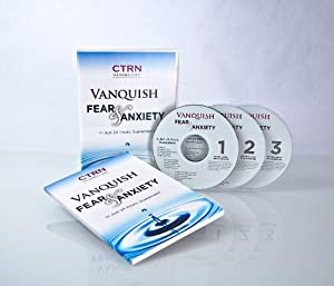 Vanquish Fear and Anxiety - 3 CD Set - [UPDATED 2011 EDITION] - Quickly Conquer Stage Fright, Fear of Flying, Anxiety, Worry, Stress.