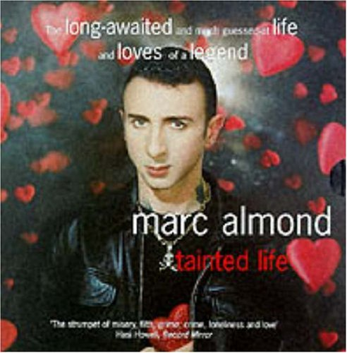 Tainted Life, by Marc Almond