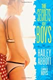 The Secrets of Boys (0060824336) by Abbott, Hailey