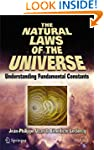 The Natural Laws of the Universe: Und...
