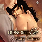 Honored Vow: Change of Heart, Book 3 | [Mary Calmes]