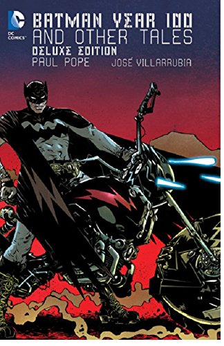 Batman: Year 100 & Other Tales Deluxe Edition