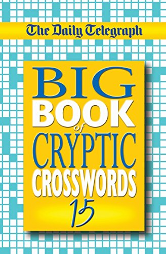 Daily Telegraph Big Book of Cryptic Crosswords 15: Bk. 15