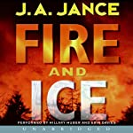 Fire and Ice: A Beaumont and Brady Novel (       UNABRIDGED) by J.A. Jance Narrated by Hillary Huber, Erik Davies