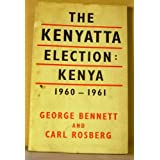 The Kenyatta Elections: Kenya 1960-1961.