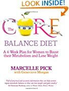 The Core Balance Diet: A 4-Week Plan for Women to Boost their Metabolism and Lose Weight