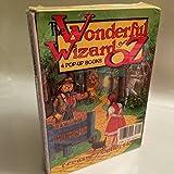 The Wonderful Wizard of Oz (Pop Up Books)
