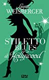 Stiletto Blues � Hollywood