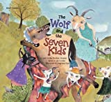 img - for The Wolf and the Seven Kids (World Classics) book / textbook / text book
