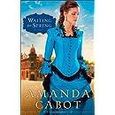 Waiting for Spring: A Novel (Westward Winds)