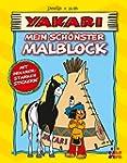 Yakari: Mein sch�nster Malblock