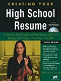 img - for Creating Your High School Resume: A Step-By-Step Guide to Preparing an Effective Resume for College, Training, and Jobs [With CDROM]   [CREATING YOUR HS RESUME-W/CD] [Paperback] book / textbook / text book