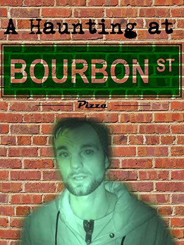 A Haunting at Bourbon Street Pizza on Amazon Prime Instant Video UK