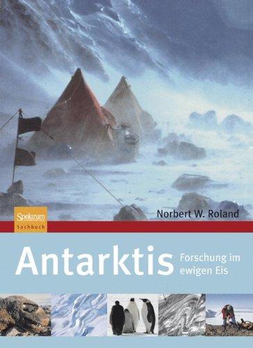 Antarktis: Forschung im ewigen Eis
