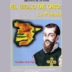 El Siglo de Oro: La Poesia | [Frank Rivera]