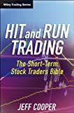 img - for Hit and Run Trading: The Short-Term Stock Traders' Bible (Wiley Trading) book / textbook / text book