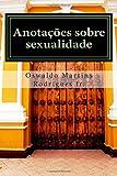 img - for Anotacoes sobre sexualidade: Discuss es cient ficas traduzidas para linguagem comum (Portuguese Edition) book / textbook / text book