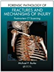 Forensic Pathology of Fractures and M...