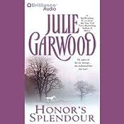 Honor's Splendour | [Julie Garwood]