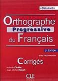 Orthographe progressive du français - 2e édition