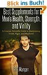 Best Supplements for Men's Health, St...