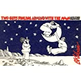 Two Guys Fooling Around with the Moon ~ B. Kliban