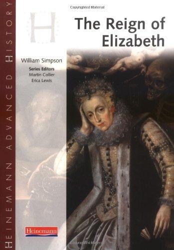 Heinemann Advanced History: Reign of Elizabeth