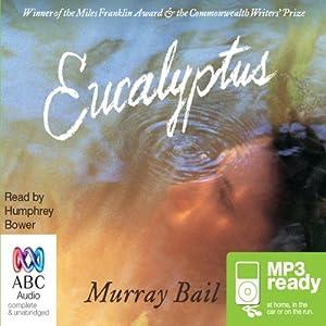Eucalyptus | [Murray Bail]